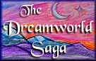 The Dreamworld Saga